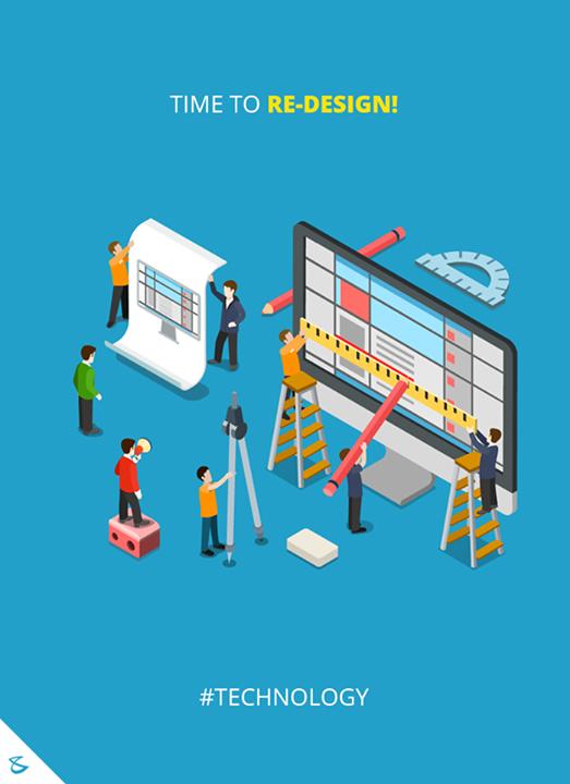 Time to Re-Design!  #Business #Technology #Innovations #WebsiteRedesign #WebsiteDesigningInAhmedabad