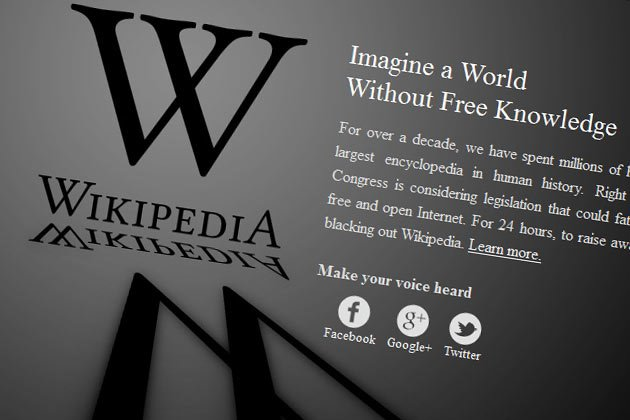 :: All that happened on Internet Blackout Day ::  January 18 - Internet Blackout Day - is a date that will live in ignorance, as the world's largest encyclopaedia Wikipedia started a 24-hour blackout of the English version of the website. Wikipedia joined other big and small websites in a protest against pending US legislation aimed at shutting down sites that share pirated movies and other content. Wikipedia and other proponents of a free Internet believe that if Stop Online Piracy Act (SOPA) and the PROTECT IP Act (PIPA) are passed it