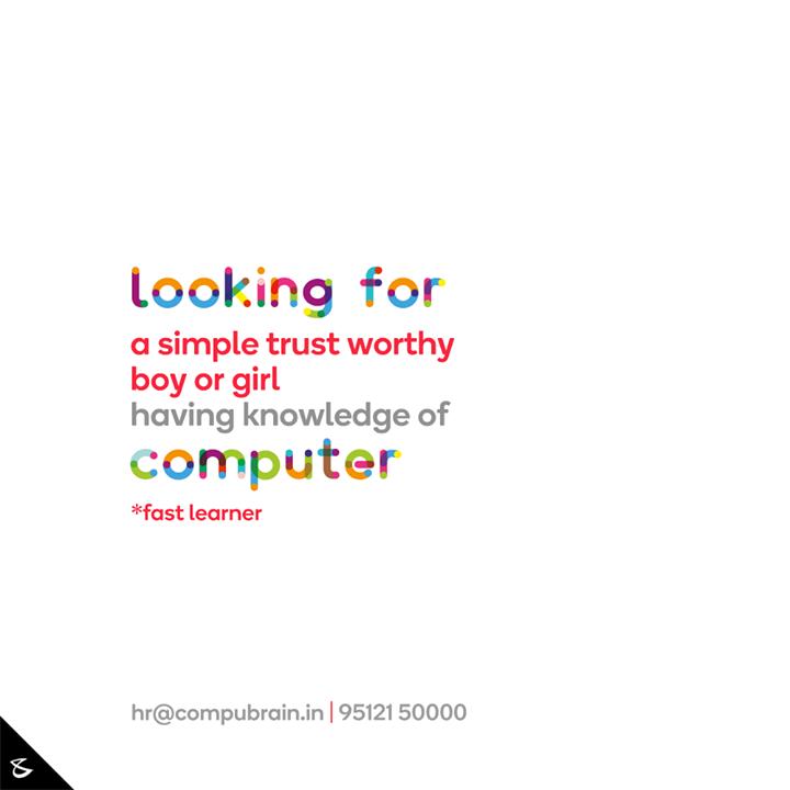 :: Hiring fast learner ::  #CompuBrain #Business #Technology #Innovations #hiring #hiringalert