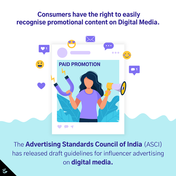With content and advertising overlapping in the digital world, the ASCI is taking steps to guide social media influencers to be more responsible.   The guidelines will help consumers identify promotional content and also guide digital influencers.  #ASCI #Advertising #DigitalMarketing #CompuBrain #Business #Technology #Innovations